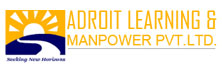 Adroit Learning & Manpower:A Beacon of Excellence in Training and Recruitment