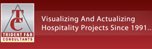 Trident F&B Consultants Pvt. Ltd.: Visualizing & Actualizing Hospitality Projects since 1991
