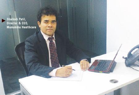Shailesh Patil,Director and CEO,Mumukshu-Healthcare