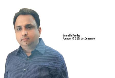 Saurabh Pandey,Founder & CEO,dotConverse