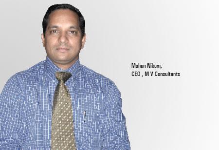 Mohan Nikam ,CEO ,M-V-Consultants