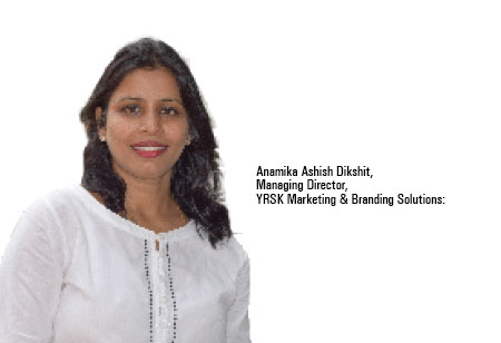 Anamika Ashish Dikshit,Managing Director,YRSK-Marketing-Branding-Solutions