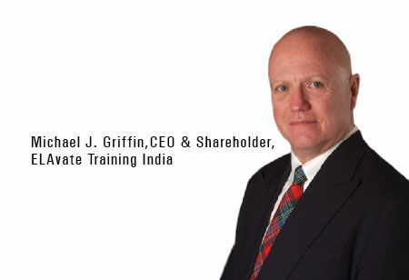 Michael J. Griffin , CEO & Shareholder,ELAvate-Training-India