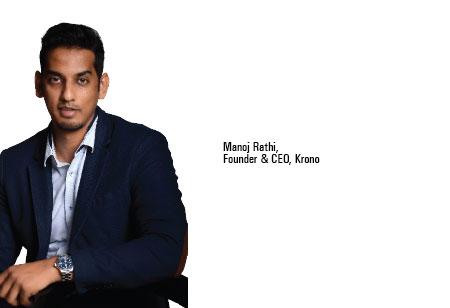Manoj Rathi,Founder & CEO,Krono