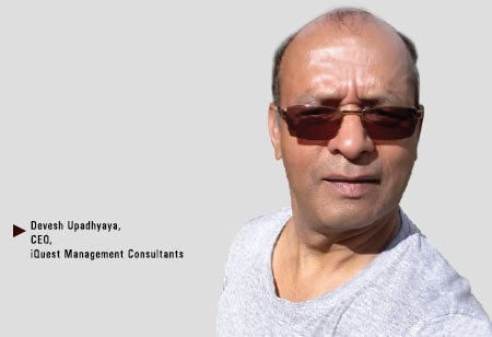 Devesh Upadhyaya, CEO,iQuest-Management-Consultants