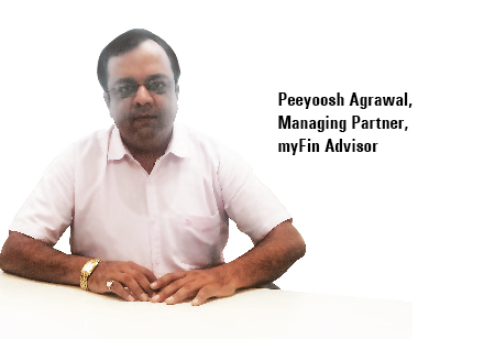 Peeyoosh Agrawal,Managing Partner,myFin-Advisor