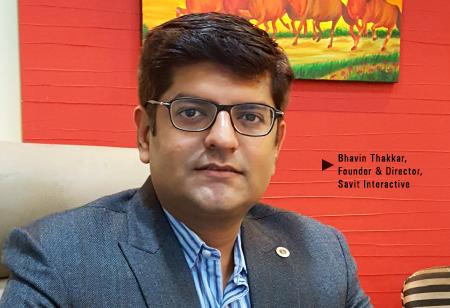 Bhavin Thakkar, Founder and Director,Savit-Interactive