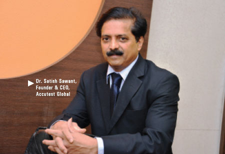 Dr. Satish Sawant,Founder & CEO,Accutest-Global