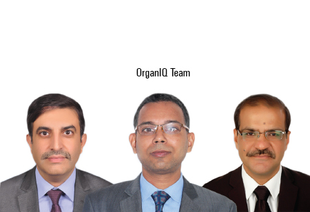 Ashish Bhatia, RakeshSaoji and Deepak Sharma,Lead Consultants,OrganIQ