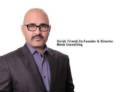 Girish Trivedi,Co-Founder and Director,Monk-Consulting
