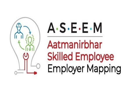 ASEEM (Aatamanirbhar Skilled Employee Employer Mapping) sees Tremendous Interest in the Midst of Economic Repossession