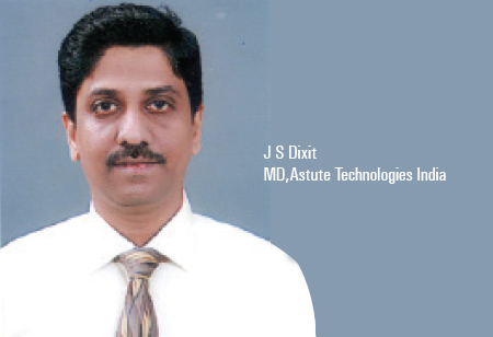 Jaideep S Dixit,Managing Director,Astute-Technologies-India