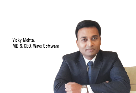 Vicky Mehta,MD & CEO,Ways-Software