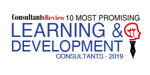 10 Most Promising L&D Consultants - 2019