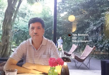 Yadu Balehosur,CEO,Robust-Designs