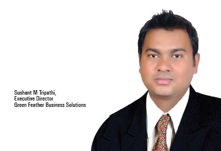 Sushant M Tripathi ,Executive Director,Green-Feather-Business-Solutions