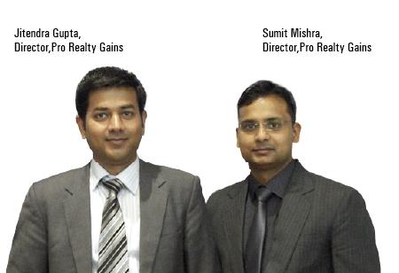 Sumit Mishra and Jitendra Gupta,Directors,Pro-Realty-Gains