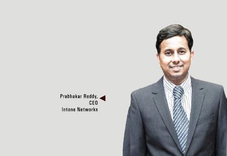 Prabhakar Reddy,CEO,Intone-Networks