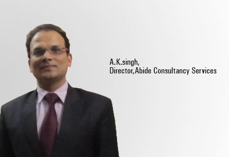 A.K.Singh,Director,Abide-Consultancy-Services