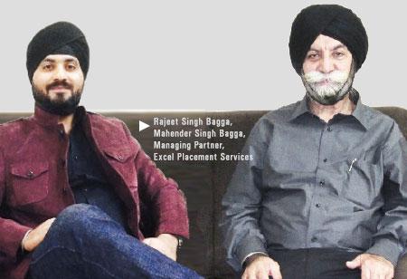 Mahender Singh Bagga & Rajeet Singh Bagga, Managing Partners,Excel-Placement-Services