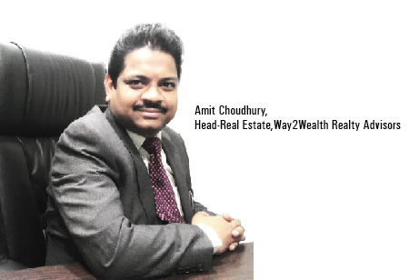 Amit Choudhury,Head -Real Estate,Way2Wealth-Realty-Advisors